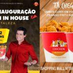 Chicken in  House chega em Fortaleza!