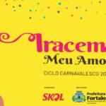 Atrações animam o último fim de semana de Pré-Carnaval de Fortaleza
